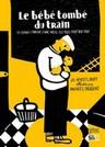 Le bébé tombé du train