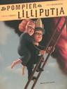 le pompier de Lilliputia